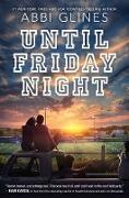 Cover-Bild zu Glines, Abbi: Until Friday Night (eBook)