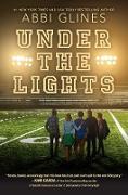 Cover-Bild zu Glines, Abbi: Under the Lights (eBook)