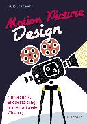 Cover-Bild zu Kapp, Hans-Jörg: Motion Picture Design (eBook)