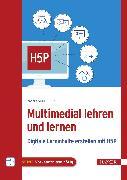 Cover-Bild zu Schoblick, Robert: Multimedial lehren und lernen (eBook)