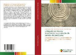 Cover-Bild zu David Müzel, Sarah: Utilização da Hevea brasiliensis na produção de painéis de partículas