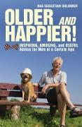 Cover-Bild zu Ahlander, Dag Sebastian: Older and Happier! (eBook)