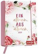 Cover-Bild zu Einatmen. Ausatmen. 2021 von Groh Redaktionsteam (Hrsg.)