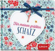 Cover-Bild zu Für meinen größten Schatz von Groh Redaktionsteam (Hrsg.)