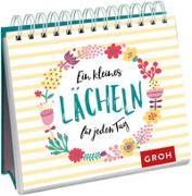 Cover-Bild zu Ein kleines Lächeln für jeden Tag von Groh Redaktionsteam (Hrsg.)