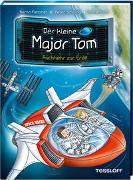 Cover-Bild zu Flessner, Bernd: Der kleine Major Tom. Band 2: Rückkehr zur Erde