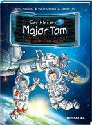 Cover-Bild zu Flessner, Bernd: Der kleine Major Tom. Band 11: Wer rettet Ming und Hu?