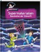 Cover-Bild zu Flessner, Bernd: Der kleine Major Tom. Space School. Band 3. Supermaterialien - Bausteine der Zukunft