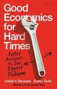 Cover-Bild zu Good Economics for Hard Times (eBook) von Banerjee, Abhijit V.