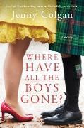 Cover-Bild zu Colgan, Jenny: Where Have All the Boys Gone?