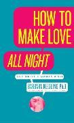 Cover-Bild zu Keesling, Barbara: How to Make Love All Night