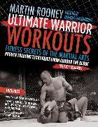 Cover-Bild zu Rooney, Martin: Ultimate Warrior Workouts (Training for Warriors)