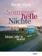 Cover-Bild zu Moss, Sarah: Sommerhelle Nächte (eBook)