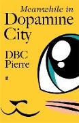 Cover-Bild zu Pierre, DBC: The Fables of Dopamine City