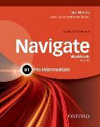 Cover-Bild zu Hudson, Jane: Navigate: B1 Pre-intermediate: Workbook with CD (with key)