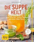 Cover-Bild zu Die Suppe heilt von Grillparzer, Marion