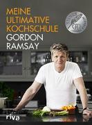 Cover-Bild zu Meine ultimative Kochschule von Ramsay, Gordon
