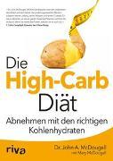 Cover-Bild zu Die High-Carb-Diät von McDougall, John