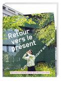 Cover-Bild zu Antonietti, Thomas (Hrsg.): Retour vers le présent