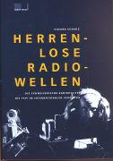 Cover-Bild zu Schade, Edzard: Herrenlose Radiowellen
