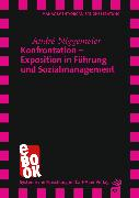 Cover-Bild zu Niggemeier, André: Konfrontation - Exposition in Führung und Sozialmanagement (eBook)