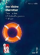 Cover-Bild zu Röder, Monika: Der kleine Eheretter (eBook)