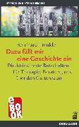 Cover-Bild zu Trenkle, Bernhard: Dazu fällt mir eine Geschichte ein (eBook)