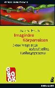 Cover-Bild zu Fruth, Sabine: Imaginäre Körperreisen (eBook)