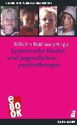Cover-Bild zu Burr, Wolfgang (Beitr.): Systemische Kinder- und Jugendlichenpsychotherapie (eBook)