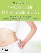 Cover-Bild zu Natürliche Darmsanierung (eBook) von Stross, Alexandra