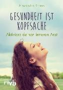 Cover-Bild zu Gesundheit ist Kopfsache (eBook) von Stross, Alexandra