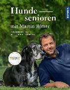 Cover-Bild zu Rütter, Martin: Hundesenioren mit Martin Rütter (eBook)