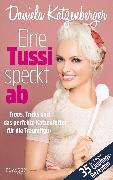 Cover-Bild zu Eine Tussi speckt ab (eBook) von Katzenberger, Daniela