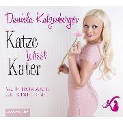 Cover-Bild zu Katze küsst Kater - Mein Hörbuch über die Liebe (Audio Download) von Katzenberger, Daniela