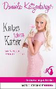 Cover-Bild zu Katze küsst Kater (eBook) von Katzenberger, Daniela
