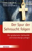 Cover-Bild zu Spermann, Johann (Hrsg.): Der Spur der Sehnsucht folgen