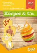 Cover-Bild zu Windler, Ann-Catrin: DaZ im Sachunterricht: Körper & Co. (Deutsch als Zweitsprache)
