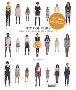 Cover-Bild zu Do It Yourself Couture. Einfach nähen ohne Schnittmuster