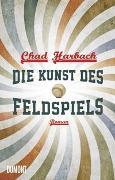 Cover-Bild zu Harbach, Chad: Die Kunst des Feldspiels