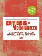 Cover-Bild zu Fick, Bill: Drucktechniken. Das Handbuch zu allen Materialien und Methoden