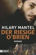 Cover-Bild zu Mantel, Hilary: Der riesige O'Brien