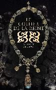 Cover-Bild zu Leblanc, Maurice: Le Collier de la Reine (eBook)