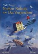 Cover-Bild zu Singer, Nicky: Norbert Nobody oder Das Versprechen
