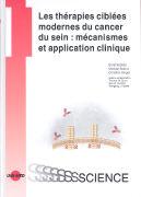 Cover-Bild zu Kubista, Ernst: Les thérapies ciblées modernes du cancer du sein: mécanismes et application clinique