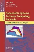 Cover-Bild zu Kohlas, Jürg (Hrsg.): Dependable Systems: Software, Computing, Networks