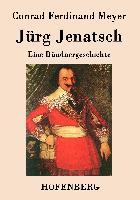 Cover-Bild zu Conrad Ferdinand Meyer: Jürg Jenatsch