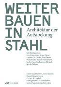Cover-Bild zu Stockhammer, Daniel (Hrsg.): Weiterbauen in Stahl