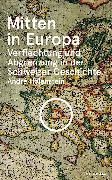 Cover-Bild zu Holenstein, André: Mitten in Europa (eBook)