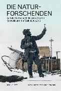 Cover-Bild zu Schär, Bernhard C. (Hrsg.): Die Naturforschenden (eBook)