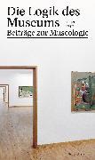Cover-Bild zu Fayet, Roger: Die Logik des Museums (eBook)